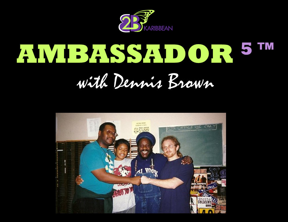 Ambassador  5 Dennis Brown Cover Page 03.14.15