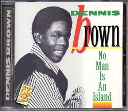 Dennis-Brown-No-Man-Is-An-Island