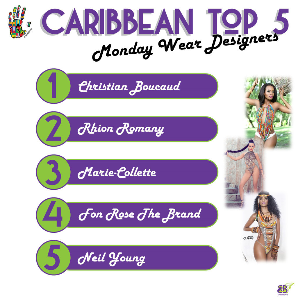 Monday Wear Designers-Caribbean Top 5 02.02.17