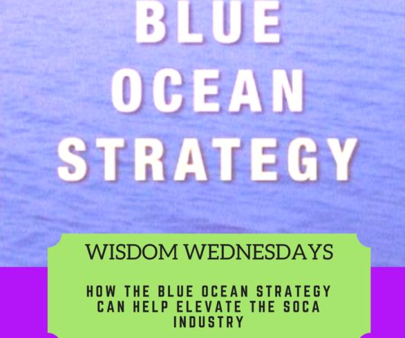 Blue Ocean Strategy Soca Industry 2BKaribbean