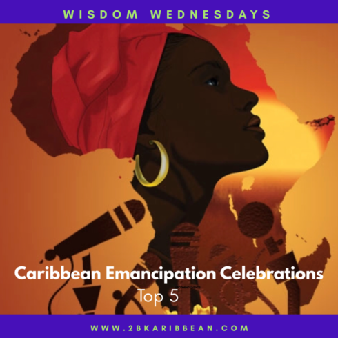 Emancipation Celebrations Around The Caribbean
