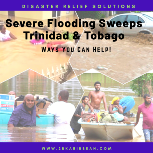 Severe Flooding & Landslides Sweep Trinidad and Tobago-Ways You Can Help!