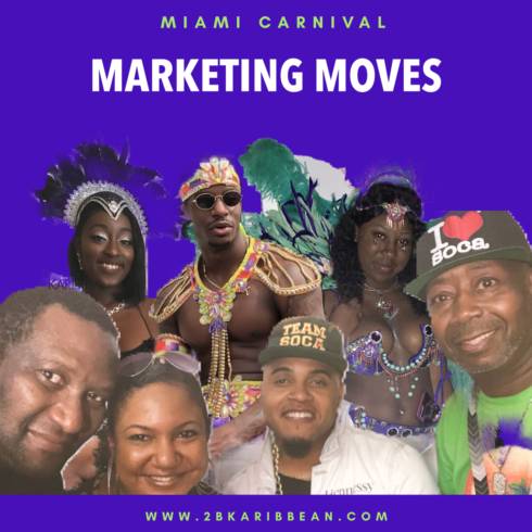Miami Carnival Raises The Bar For Marketing Caribbean Carnivals